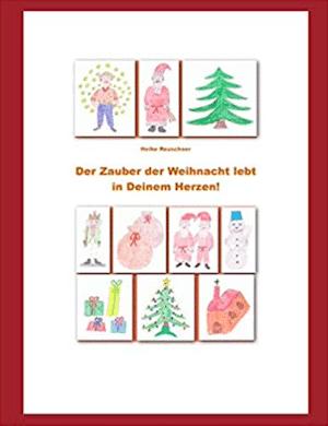 Taschenbuch - Der Zauber der Weihnacht lebt in Deinem Herzen
