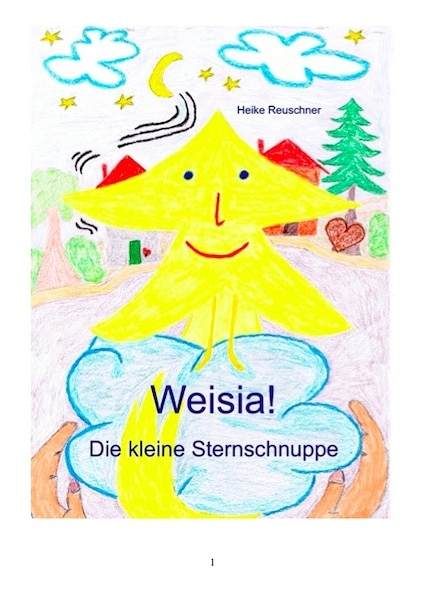Kindle - Weisia! Die kleine Sternschnuppe