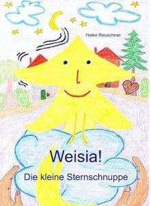 eBook - Weisia! Die kleine Sternschnuppe